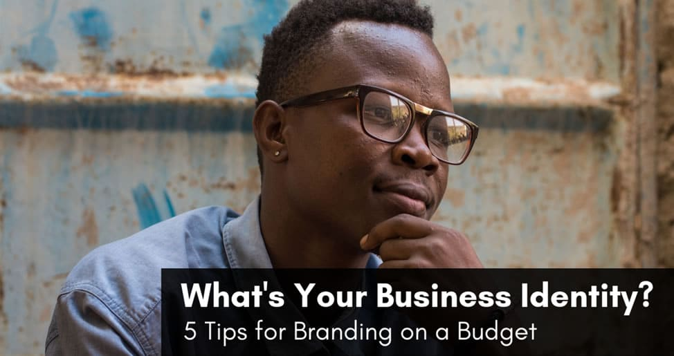 Building your Brand - What is your Business Identity